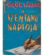 A szemtanu naplója - Török Sándor