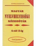 Magyar nyelvhelyességi kéziszótár - Tótfalusi István