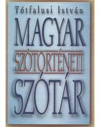 Magyar szótörténeti szótár - Tótfalusi István