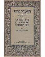 Az erdélyi románság története - Tóth András