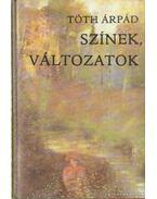 Színek, változatok - Tóth Árpád