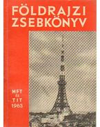 Földrajzi zsebkönyv 1963. - Tóth Aurél, Miklós Gyula, Vasváry  Artúz