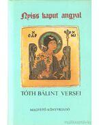 Nyiss kaput angyal - Tóth Bálint