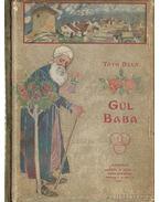 Gül Baba - Tóth Béla