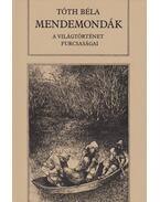 Mendemondák - Tóth Béla