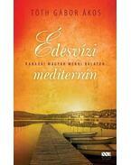 Édesvízi mediterrán - Tóth Gábor Ákos