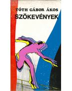 Szökevények (aláírt) - Tóth Gábor Ákos