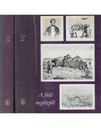 A Föld megőszült I-II. kötet - Tóth Gyula