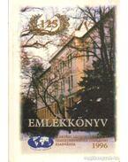 A kiskunfélegyházi Petőfi Sándor Gépészeti Szakközépiskola jubileumi emlékkönyve 1871-1996 - Tóth Gyuláné (szerk.)