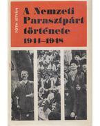 A Nemzeti Parasztpárt története 1944-1948 - Tóth István