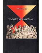 Pannoniai lakomák - Tóth István