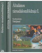 Általános társadalomföldrajz I. - Tóth József