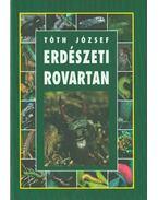 Erdészeti rovartan - Tóth József