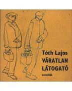 Váratlan látogató - Tóth Lajos