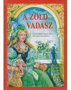 A zöld vadász - Tóth László