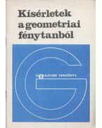 Kísérletek a geometriai fénytanból - Tóth László