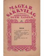 Magyar Sakkvilág 1939. január XXIV. évfolyam 1. szám - Tóth László