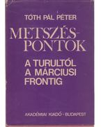 Metszéspontok - Tóth Pál Péter