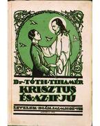 Krisztus és az ifjú - Tóth Tihamér