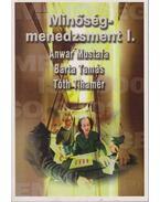 Minőségmenedzsment I. - Tóth Tihamér, Mustafa, Anwar, Barta Tamás