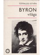 Byron világa - Tótfalusi István