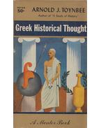 Greek Historical Thought - Toynbee, Arnold J.