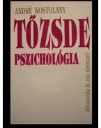 Tőzsdepszichológia - André Kostolany