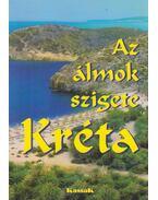 Az álmok szigete Kréta - Tőzsér János