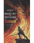 Tűztenger I. -  Tracy Hickman, Margaret Weis