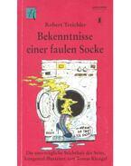 Bekenntnisse einer faulen Socke - TREICHLER, ROBERT