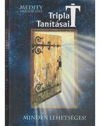 Tripla T tanításai - Molnár Edit