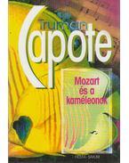 Mozart és a kaméleonok - Truman Capote