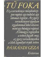 Tű foka (dedikált) - Páskándi Géza