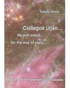 Csillagok útján - Tuboly Vince