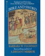 Bible and Sword - Tuchman, Barbara W.