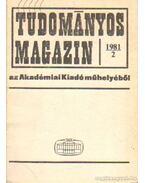 Tudományos Magazin 1981/2