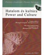 Hatalom és kultúra - Power and Culture - Tuomo Lahdelma, Jankovics József, Nyerges Judit, Petteri Laihonen