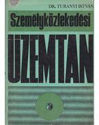 Személyközlekedési üzemtan - Turányi István dr.