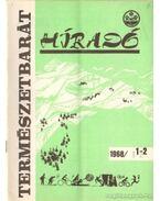Természetbarát híradó 1968. (teljes) - Túróczy Lajos (szerk.)