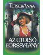 Az utolsó Eörssy-lány - Tutsek Anna