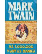 Az 1,000.000 fontos bankó - Twain, Mark