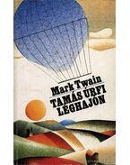 Tamás úrfi léghajón - Twain, Mark