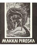 M. Makkai Piroska festőművész kiállítása - Udvary Gyöngyvér