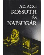 Az agg Kossuth és Napsugár - Ugrin Aranka, Furkó Zoltán, Kossuth Lajos, Zeyk Sarolta