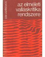 Az elméleti valláskritika rendszere - Ugrinovics, D. M.