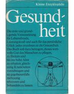 Kleine Enzyklopädie Gesundheit - Uhlmann, Irene, Liebing, Günther, Pickenhain, Lothar