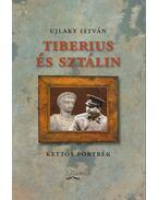 Tiberius és Sztálin - Ujlaky István