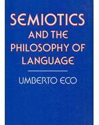 Semiotics and the Philosophy of Language - Umberto Eco
