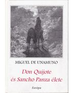 Don Quijote és Sancho Panza élete - Unamuno, Miguel de