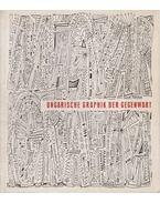 Ungarische Graphik der Gegenwart - Solymár István, Kass János